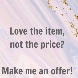 I will always respond to offers!
